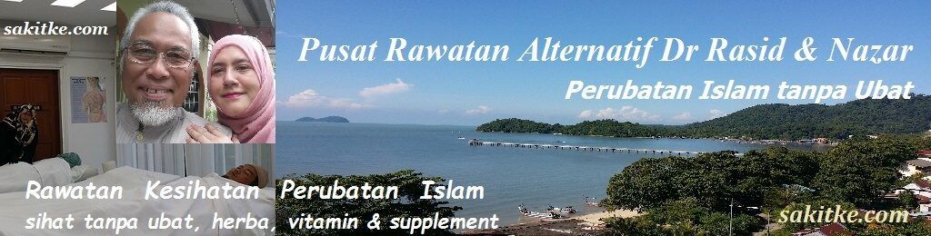 Pusat Rawatan Alternatif Dr Rasid & Nazar – Perubatan Islam Tanpa Ubat